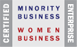 Certified Minority Business Enterprise, Certified Women Business Enterprise